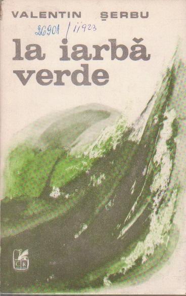 La Iarba Verde - Proze