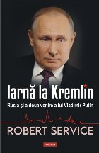 Iarnă la Kremlin. Rusia și a doua venire a lui Vladimir Putin