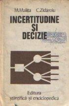 Incertitudine si decizie, Volumul I (Analiza incertitudinii)