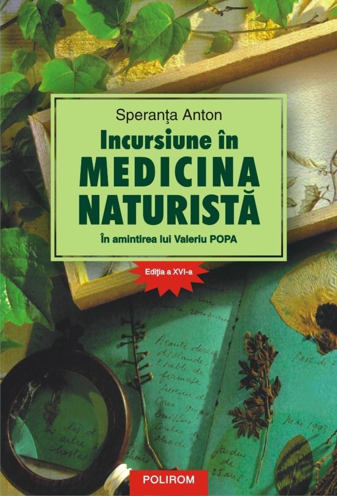 Incursiune în medicina naturistă. În amintirea lui Valeriu Popa