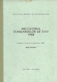 Indicatorul standardelor de stat 1988 (Situatia la data de 31 decembrie 1987) - Editie oficiala