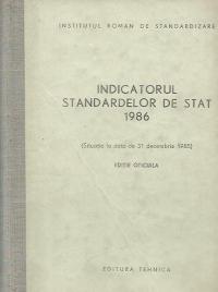 Indicatorul standardelor de stat 1986 (Situatia la data de 31 decembrie 1985 - editie oficiala)