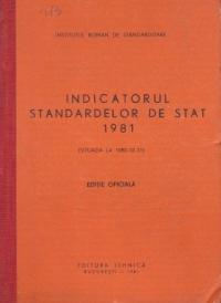 Indicatorul standardelor de stat 1981 (Situatia la data de 31 decembrie 1980) Editie Oficiala