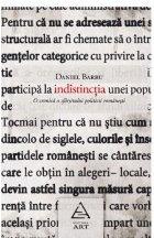 Indistincţia. O cronică a sfârşitului politicii româneşti.