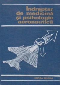 Indreptar de medicina si psihologie aeronautica