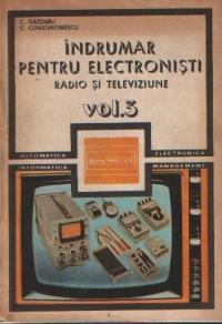 Indrumar pentru electronisti - Radio si televiziune, Volumul al III-lea