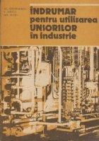 Indrumar pentru utilizarea unsorilor in industrie