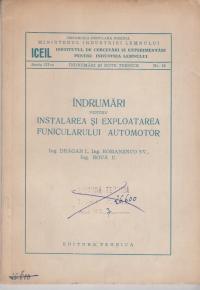 Indrumari pentru instalarea si exploatarea funicularului automotor