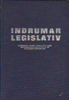 Indrumator legislativ cuprinzind actele normative care reglementeaza activitatea de investitii-constructii