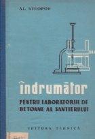 Indrumator pentru laboratorul de betoane al santierului