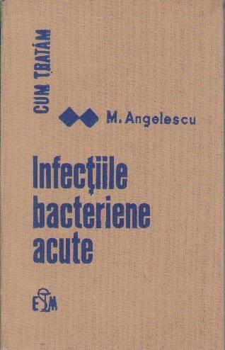 Infectiile Bacteriene Acute