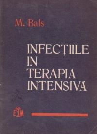 Infectiile in terapia intesiva - Cauze. Prevenire. Tratament