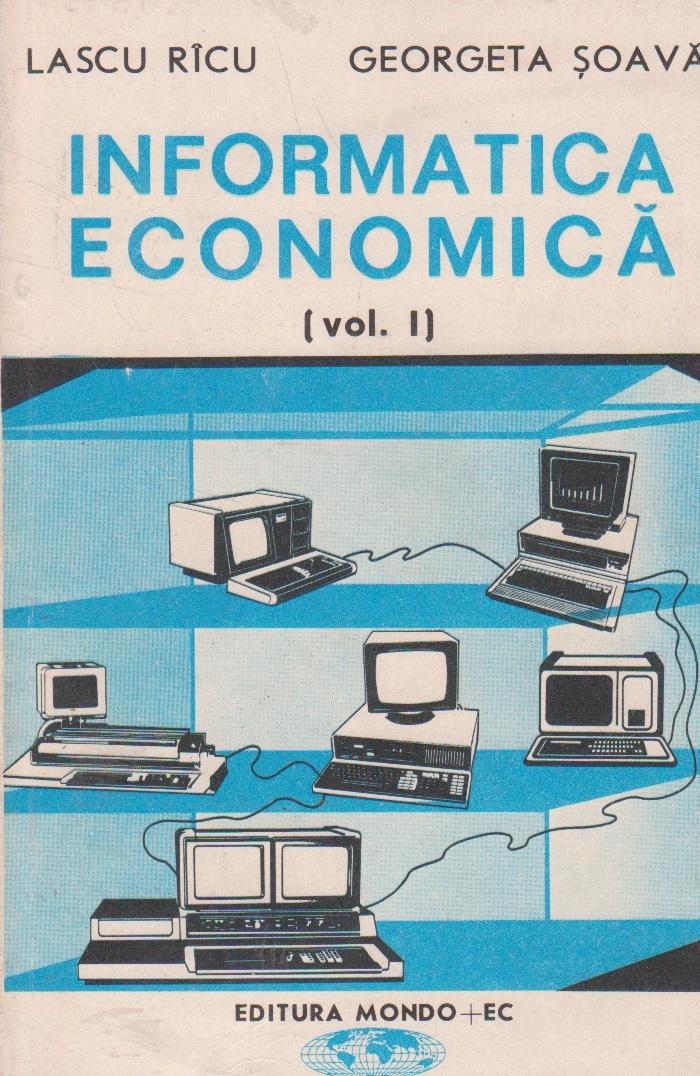 Informatica economica, Volumul I
