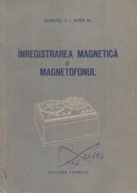 Inregistrarea magnetica si magnetofonul