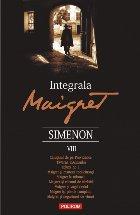 Integrala Maigret. Volumul VIII