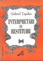 Interpretari si restituiri
