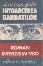 Intoarcerea barbatilor - Roman interzis in \'980