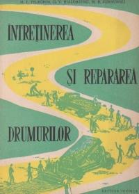 Intretinerea si repararea drumurilor (traducere din limba rusa)