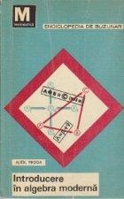 Introducere in algebra moderna, Volumul al II-lea - Structuri algebrice