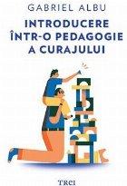 Introducere într-o pedagogie a curajului