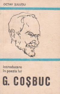 Introducere in poezia lui G. Cosbuc