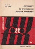 Introducerea in spectroscopia mediilor condensate