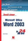 Invata singur Microsoft Office Word 2003 in 24 de ore