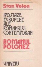 Ipostaze europene ale romanului contemporan. Romanul polonez