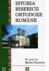 Istoria Bisericii Ortodoxe Romane. Volumul 2