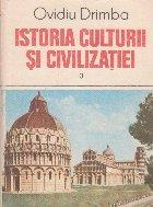 Istoria culturii si civilizatiei, Volumul al III-lea
