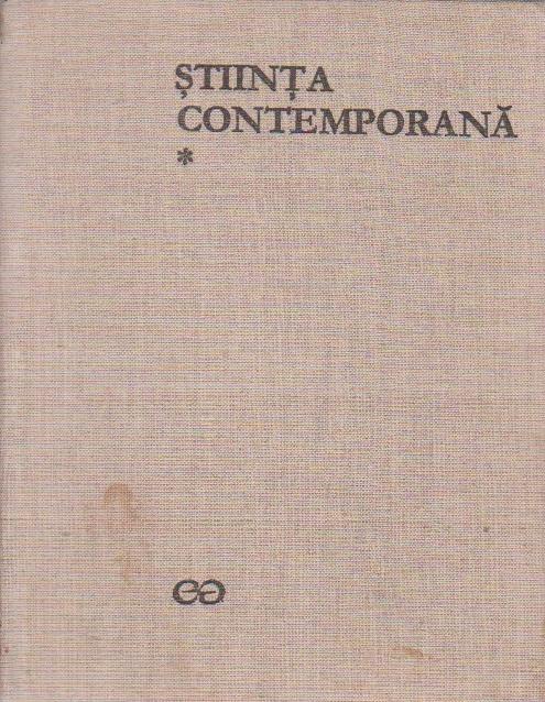 Istoria Generala a Stiintei, Volumul al III-lea. Stiinta Contemporana