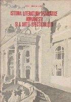 Istoria literaturii dramatice romanesti si a artei spectacolului