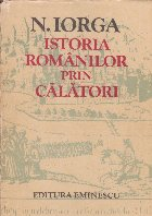 Istoria romanilor prin calatori