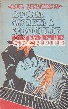 Istoria secreta a serviciilor secrete