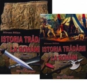 Istoria tradarii la romani (2 volume)