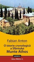 O ISTORIE CRONOLOGICĂ A SFÂNTULUI MUNTE ATHOS