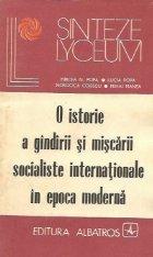 O istorie a gindirii si miscarii socialiste internationale in epoca moderna