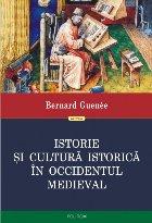 Istorie și cultură istorică în Occidentul medieval