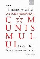 O istorie mondială a comunismului. Încercare de investigație istorică.Volumul III – Un adevăr mai rău decât orice minciună. Complicii