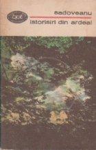 Istorisiri din Ardeal (Valea Frumoasei, Ochi de urs, Povestile de la Bradu-Strimb)