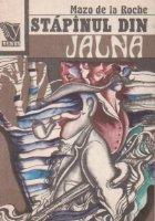 Jalna, Volumul al IV-lea - Stapinul din Jalna