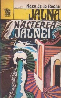 Jalna, Volumul XI, Nasterea Jalnei