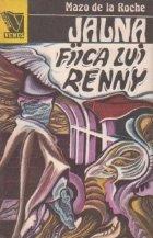 Jalna, Volumul VIII, Fiica lui Renny