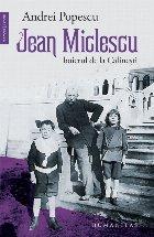 Jean Miclescu.Boierul de la Călinești