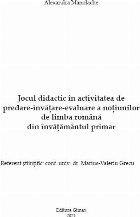 Jocul didactic în activitatea de predare-învăţare-evaluare a noţiunilor de limba română din învăţământul primar