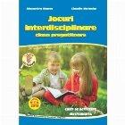 Jocuri interdisciplinare. Pentru clasa pregatitoare. Caiet de activitate independenta