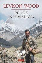 Pe jos în Himalaya