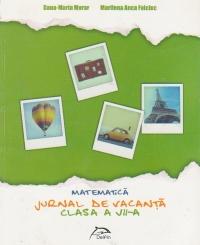 Jurnal de vacanta. Matematica. Clasa a VII-a