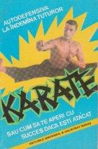 Karate sau cum sa te aperi cu succes cind esti atacat