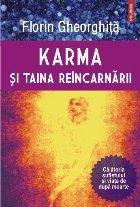 Karma şi taina reîncarnării